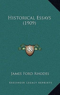 Historical Essays (1909)
