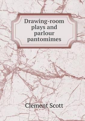 Drawing-Room Plays a...