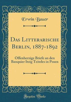 Das Litterarische Berlin, 1887-1892