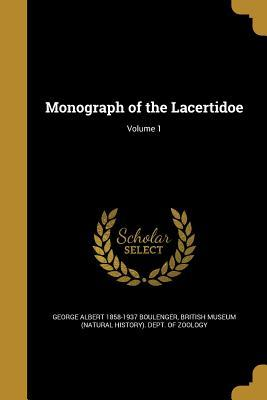 MONOGRAPH OF THE LACERTIDOE V0