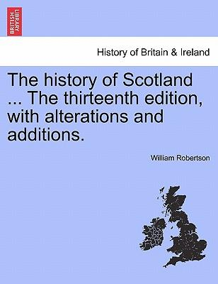The history of Scotland ... Vol. I. The Seventeenth Edition.