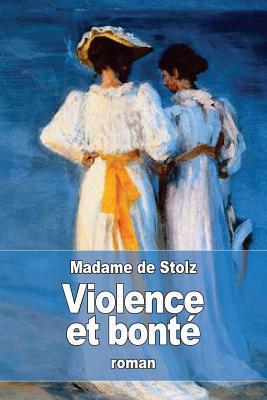 Violence Et Bonté