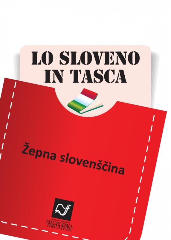 Lo sloveno in tasca. Žepna slovenščina