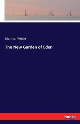 The New Garden of Eden