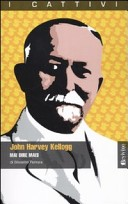 John Harvey Kellogg