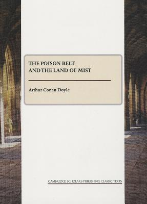 The Poison Belt and The Land of Mist