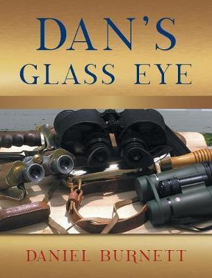 Dan's Glass Eye
