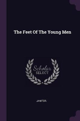 The Feet of the Young Men