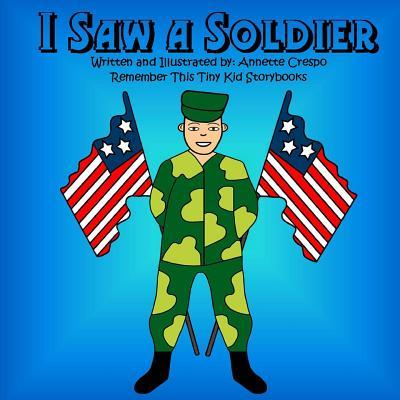 I Saw a Soldier