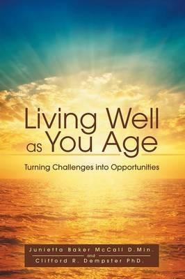 Living Well As You Age