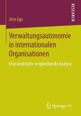 Verwaltungsautonomie in Internationalen Organisationen