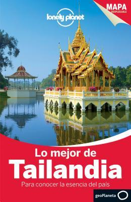 Lonely Planet Lo Mejor de Tailandia