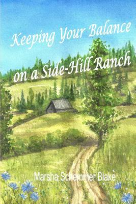 Keeping Your Balance On a Side-Hill Ranch