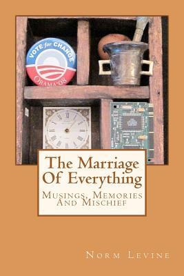 The Marriage of Everything