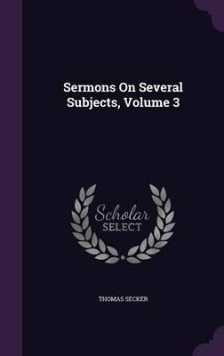 Sermons on Several Subjects, Volume 3