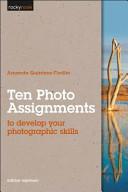 Ten Photo Assignments