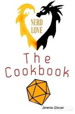 Nerd love the cookbook