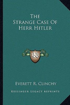 The Strange Case of Herr Hitler