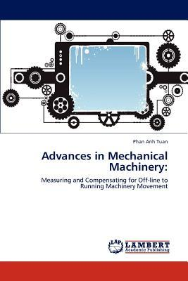 Advances in Mechanical Machinery
