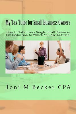 My Tax Tutor for Small Business Owners 2012