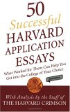 50 Successful Harvard Application Essays, Second Edition