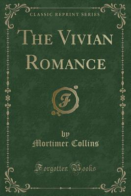 The Vivian Romance (Classic Reprint)