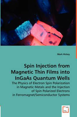 Spin Injection from Magnetic Thin Films into Ingaas Quantum Wells
