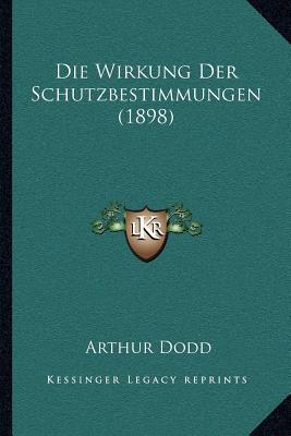 Die Wirkung Der Schutzbestimmungen (1898)