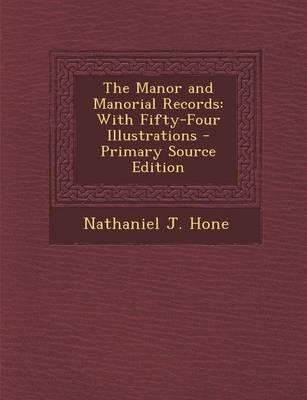 The Manor and Manorial Records