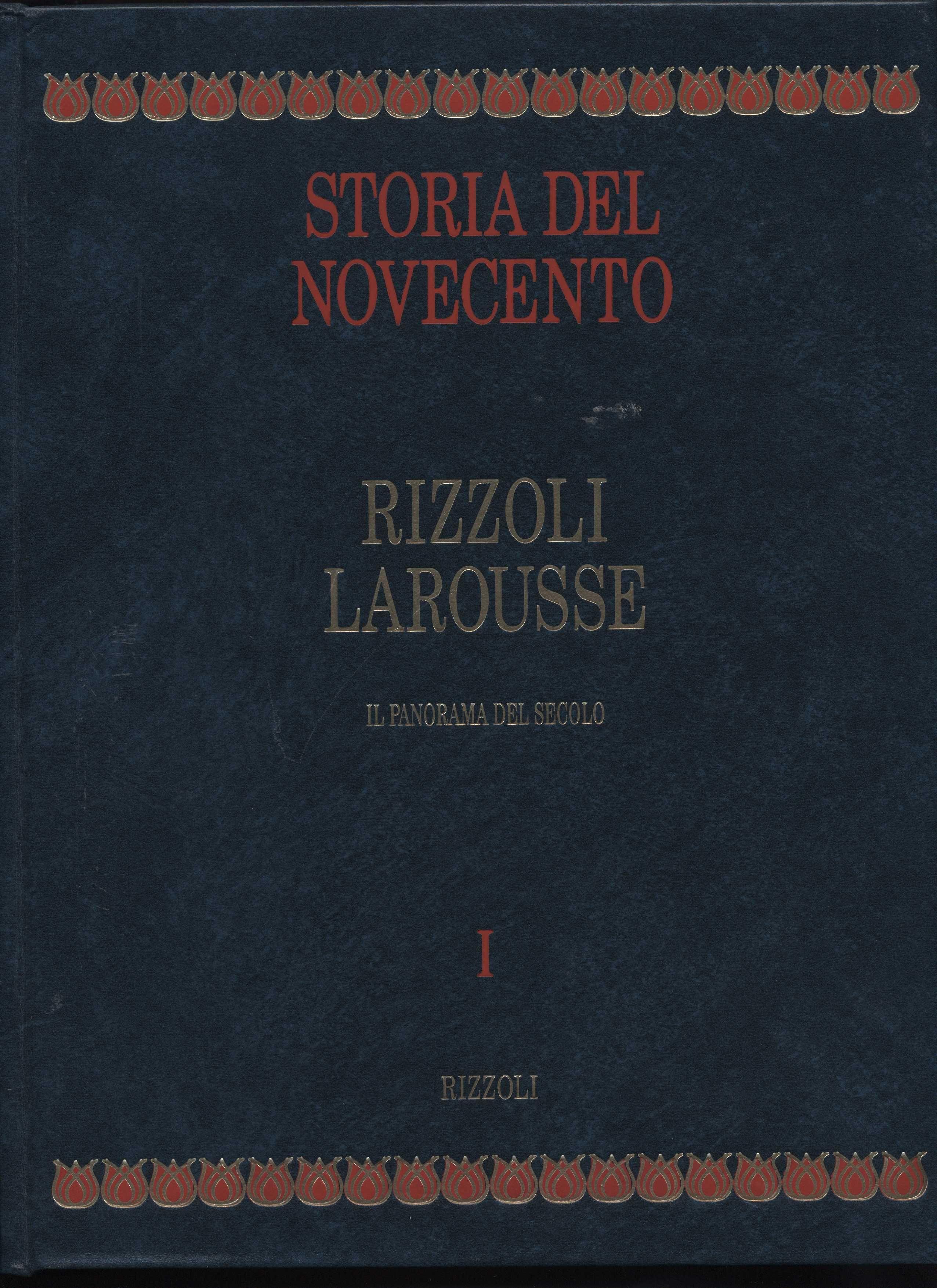 Storia del Novecento Rizzoli Larousse