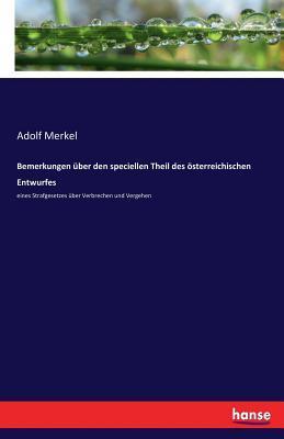 Bemerkungen über den speciellen Theil des österreichischen Entwurfes