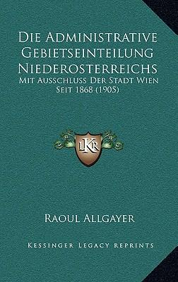 Die Administrative Gebietseinteilung Niederosterreichs