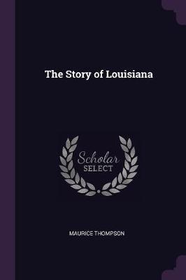 The Story of Louisiana