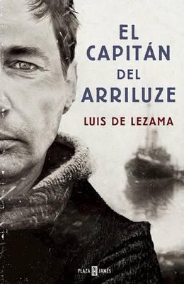El capitán del Arriluze/ The Captain of the Arriluze