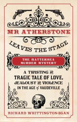 Mr. Atherstone Leaves the Stage