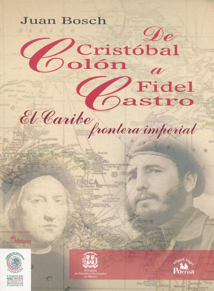 De Cristobal Colón a Fidel Castro
