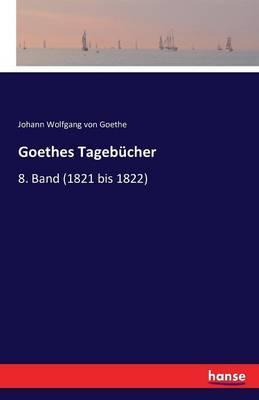 Goethes Tagebücher