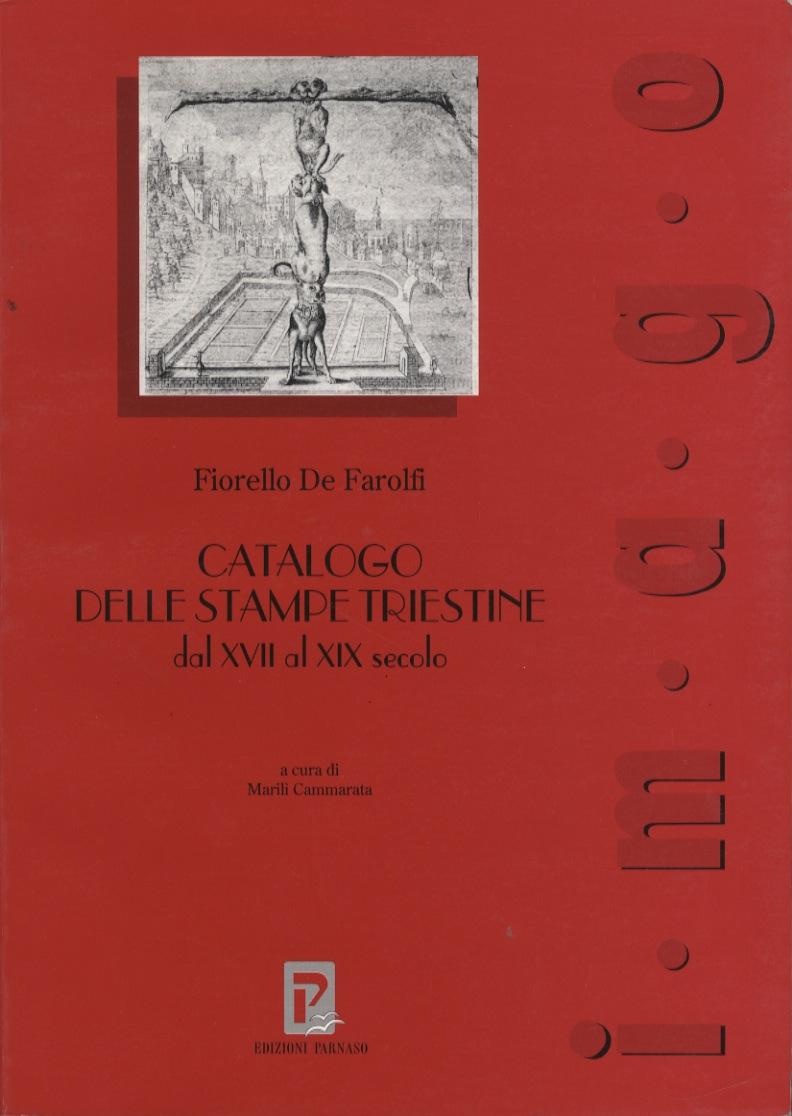 Catalogo delle stampe triestine dal XVII al XIX secolo