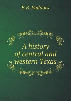 A History of Central and Western Texas
