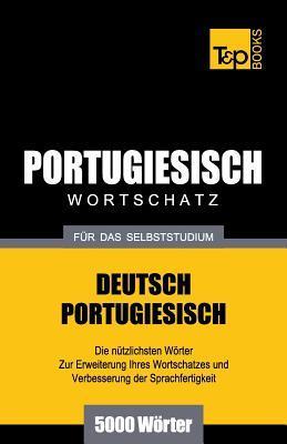 Portugiesischer Wortschatz für das Selbststudium - 5000 Wörter