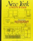 New York. Le ricette...