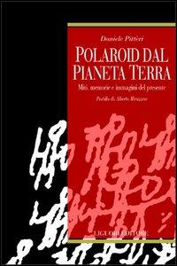 Polaroid dal pianeta terra
