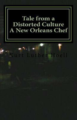 Tale from a Distorted Culture
