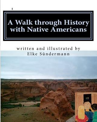 A Walk Through History With Native Americans