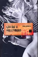 Lea ide u Hollywood