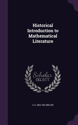Historical Introduction to Mathematical Literature