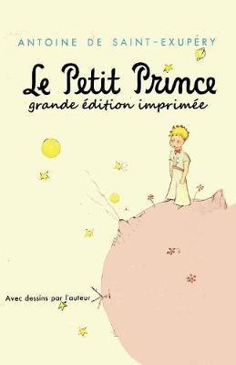 Le Petit Prince - grande édition imprimée