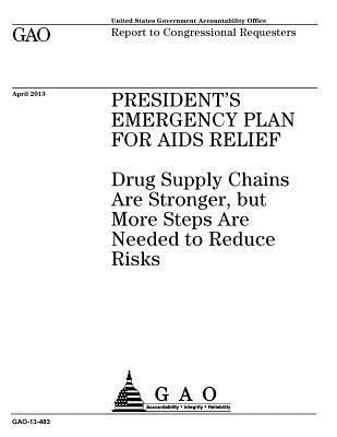 PRESIDENT'S EMERGENCY PLAN FOR AIDS RELIEF