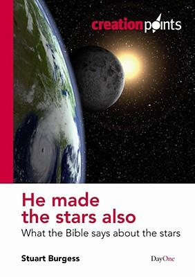 He made the stars also (Creationpoints)