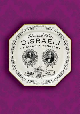 Mr. and Mrs. Disrael...